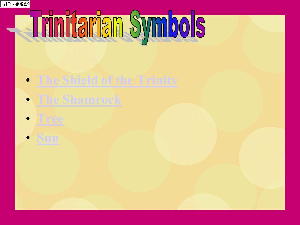 The Shield of the Trinity The Shamrock Tree Sun