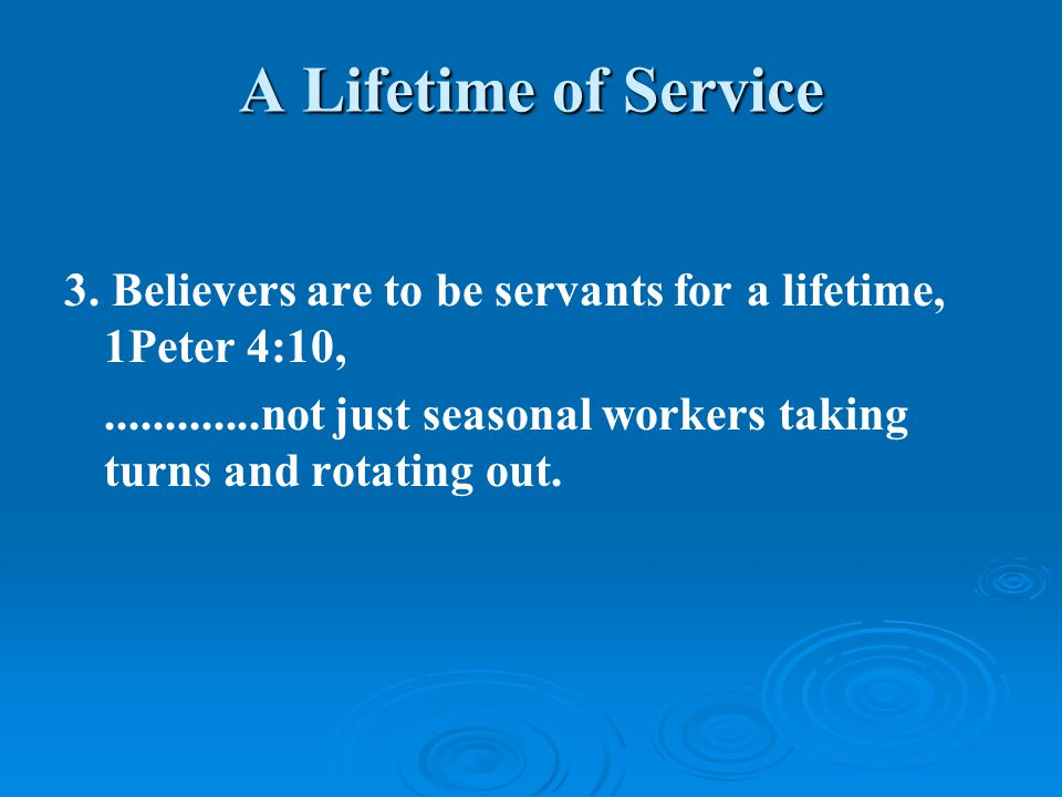 A Lifetime of Service 3.
