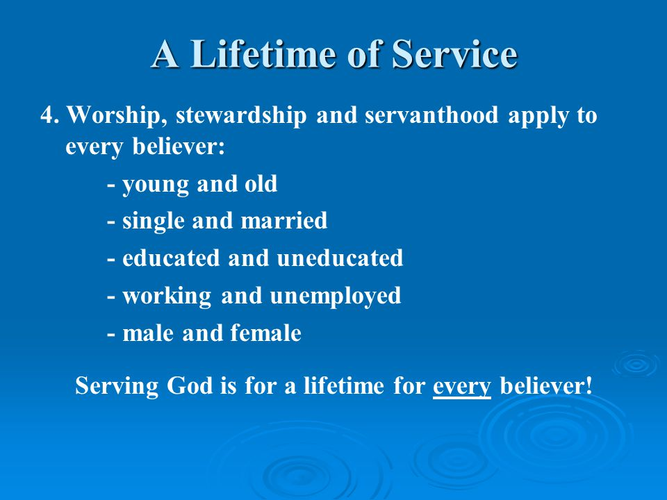 A Lifetime of Service 4.