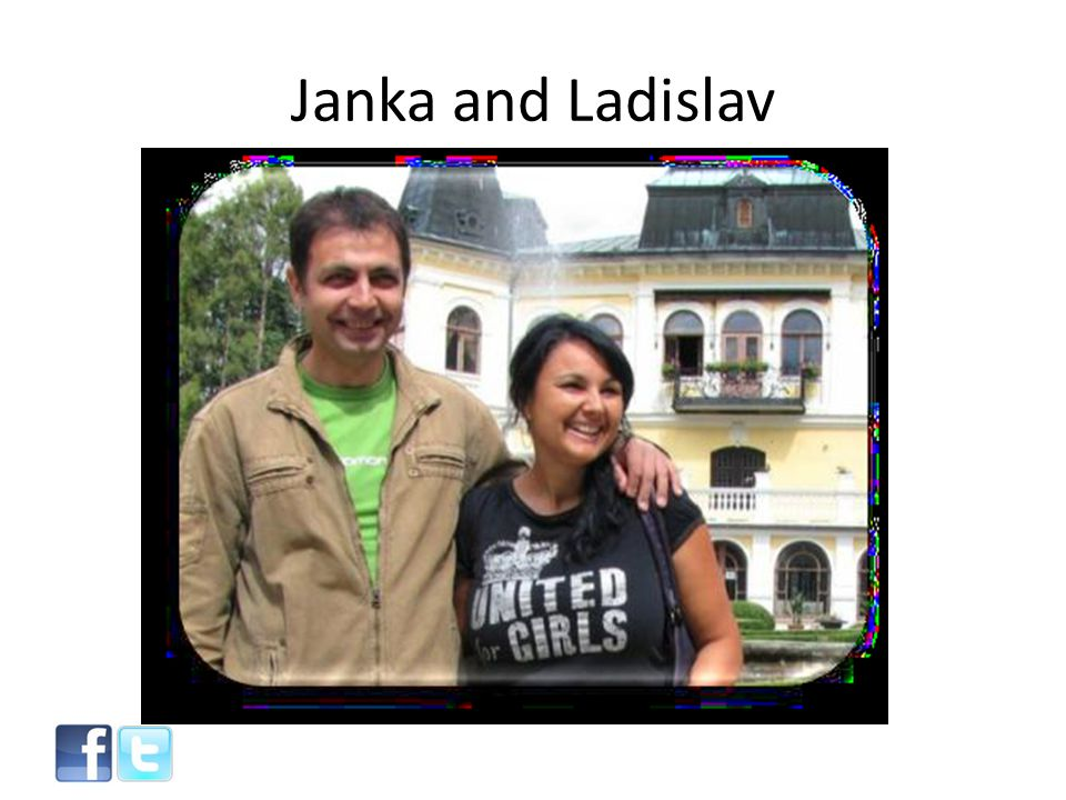 Janka and Ladislav