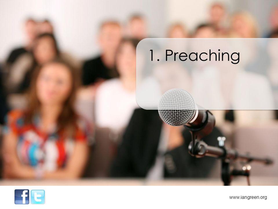 1. Preaching 2. Speaking www.iangreen.org