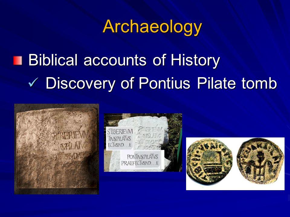 Archaeology Biblical accounts of History Biblical accounts of History Discovery of Pontius Pilate tomb Discovery of Pontius Pilate tomb