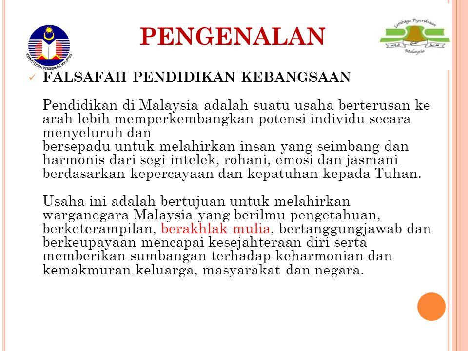 PENGENALAN FALSAFAH PENDIDIKAN KEBANGSAAN Pendidikan di Malaysia adalah suatu usaha berterusan ke arah lebih memperkembangkan potensi individu secara