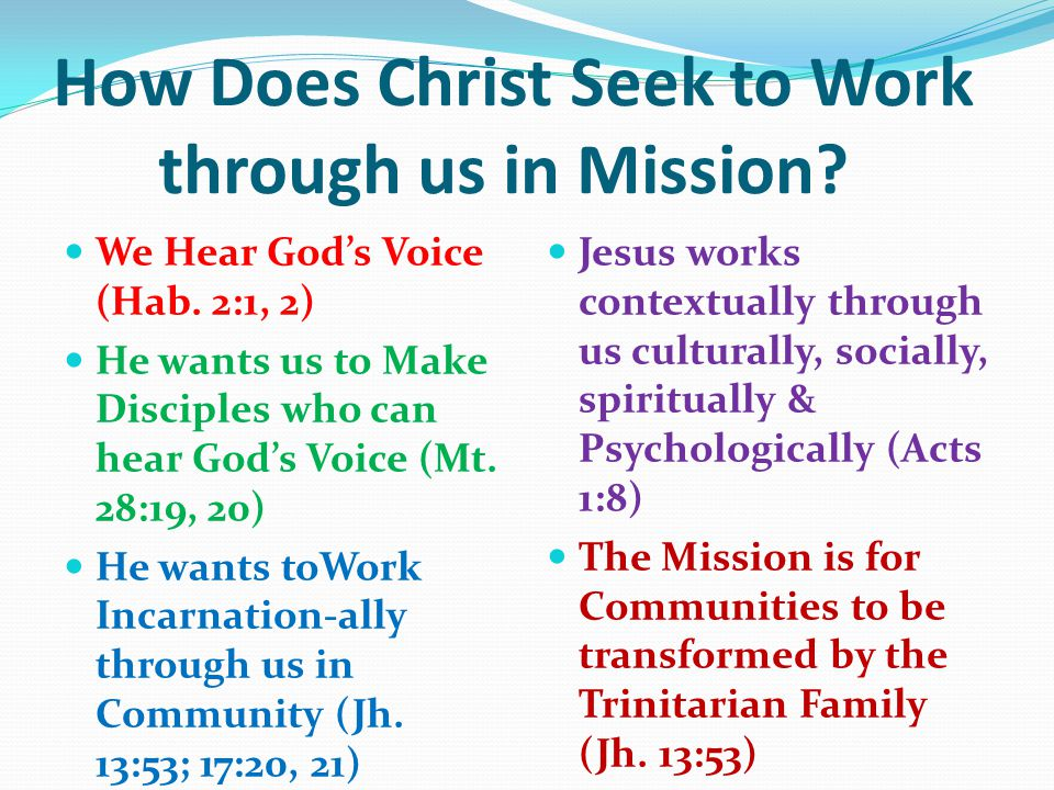 How Does Christ Seek to Work through us in Mission.
