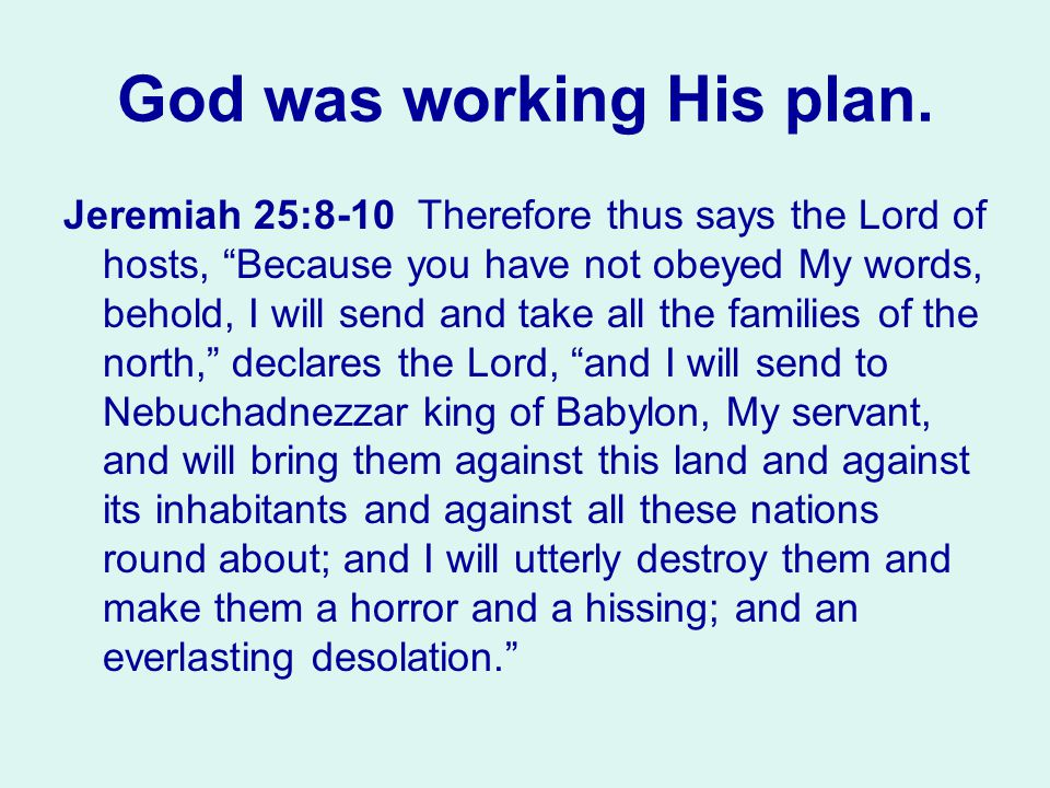 God was working His plan.