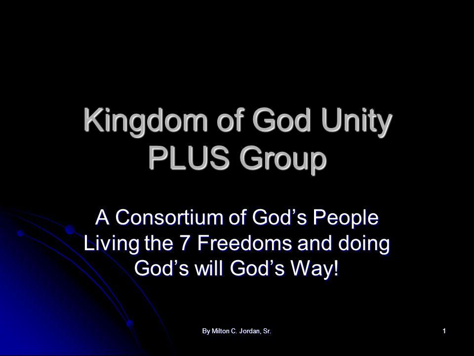 By Milton C.Jordan, Sr.2 KOG stands for Kingdom of God.