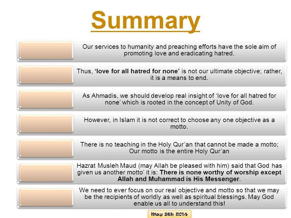 This is the slogan of the Ahmadiyya Muslim Community.