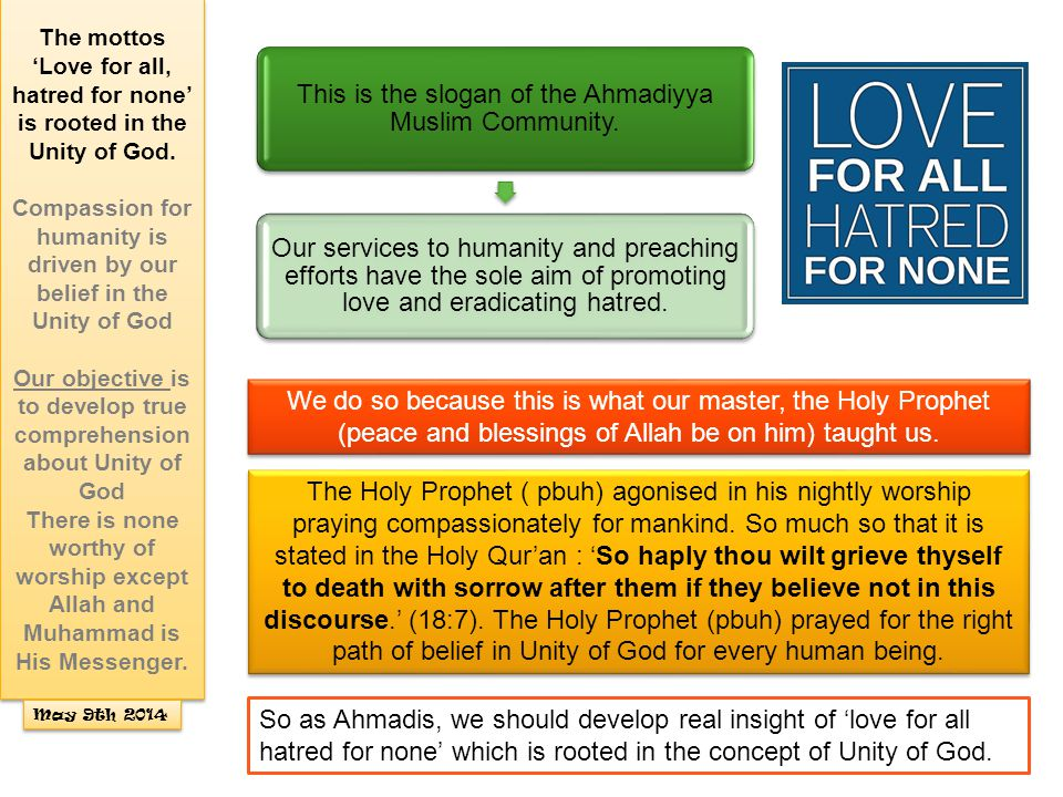 The Holy Prophet ( pbuh) invited people to believe in the Unity of God by practical efforts and prayers.