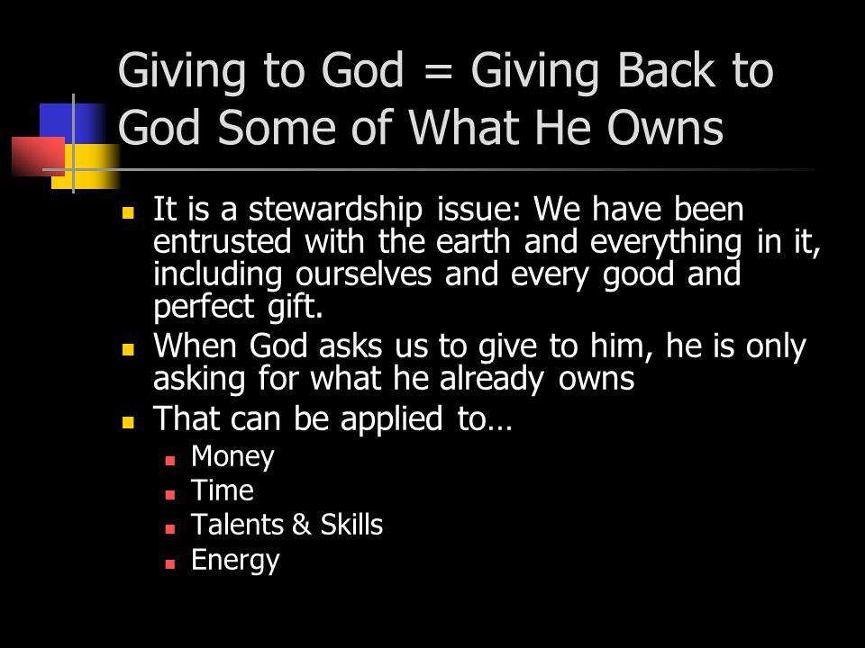 Why Does God Want Us to Give to Him.