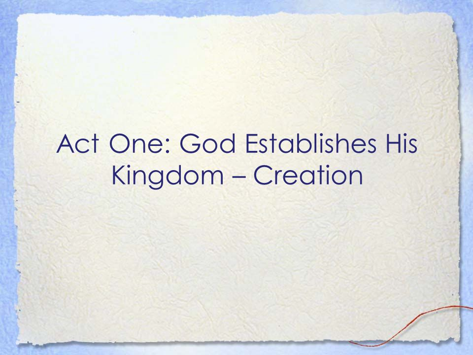 Genesis One Teaches: God Eternal One Distinct from creation Sovereign King over creation Powerful Personal