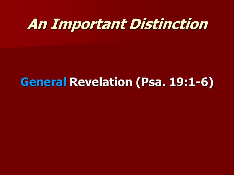 General Revelation (Psa. 19:1-6)