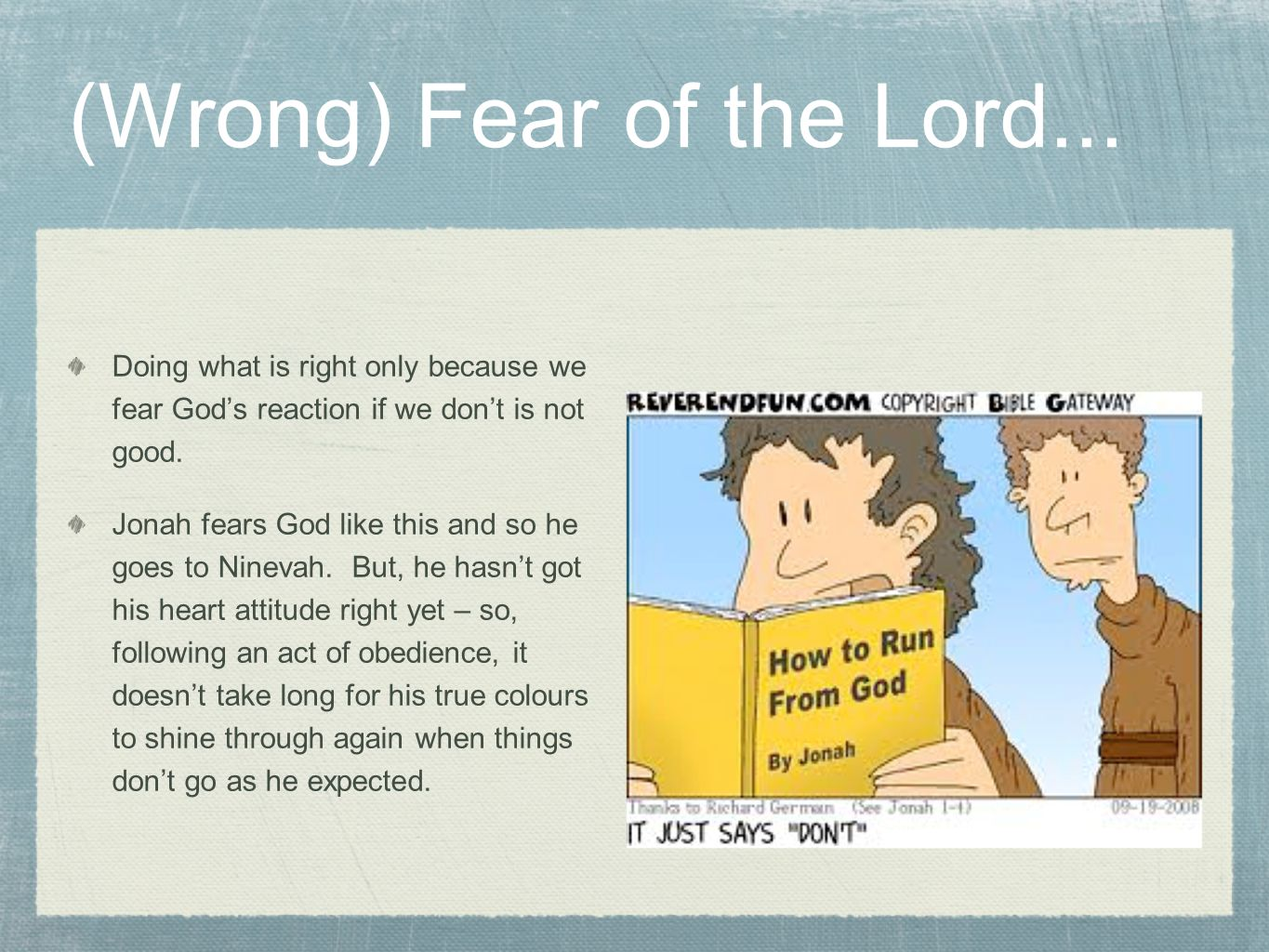 (Wrong) Fear of the Lord...