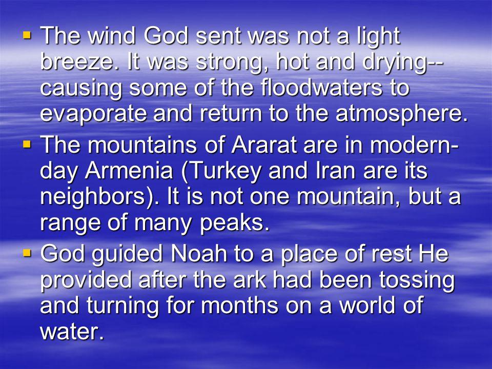  The wind God sent was not a light breeze.