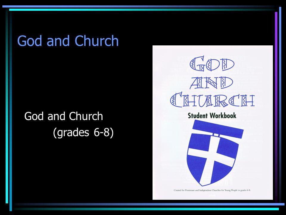 God and Church (grades 6-8)
