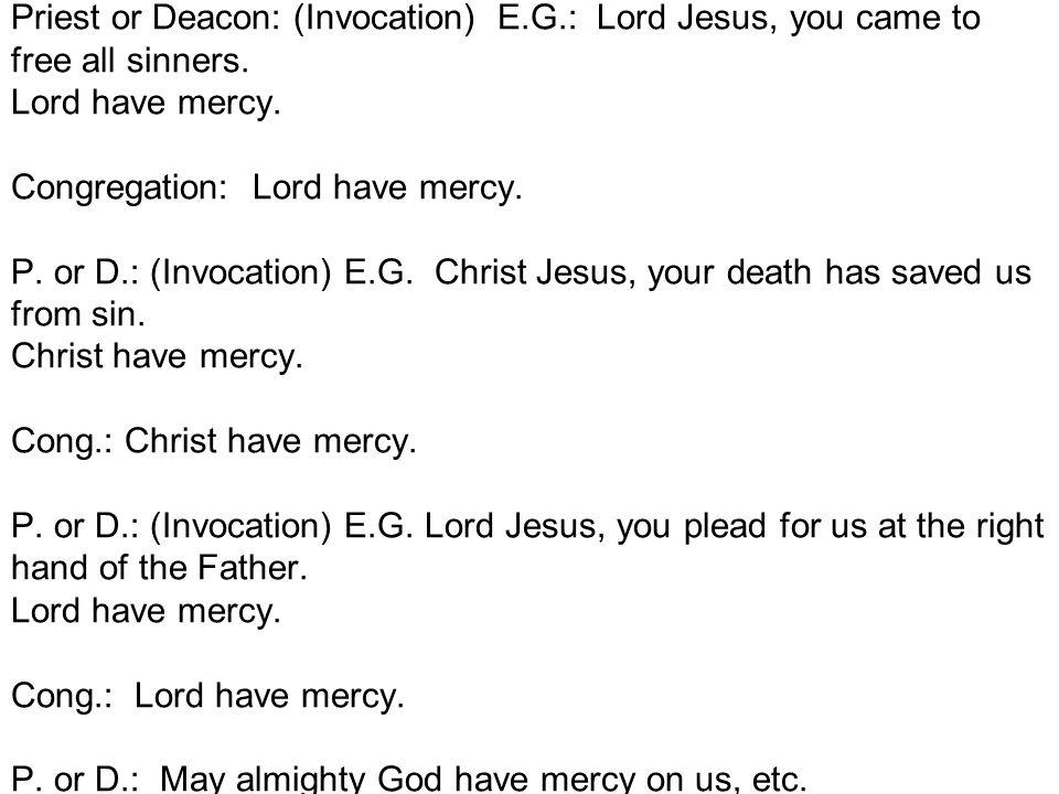 Lord have mercy. Christ have mercy. Lord have mercy. Kyrie eleison. Christe eleison. Kyrie eleison.