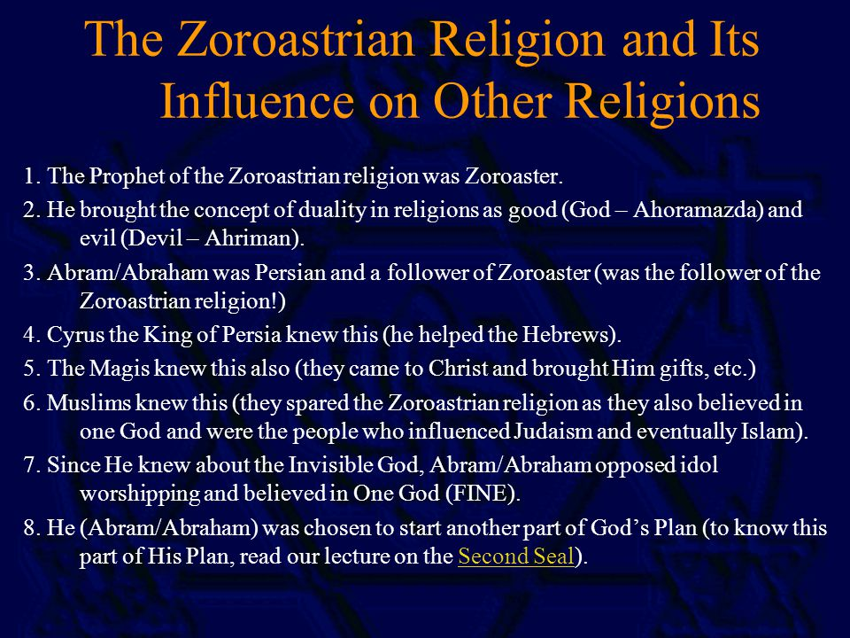 The Zoroastrian Religion and Its Influence on Other Religions 1.