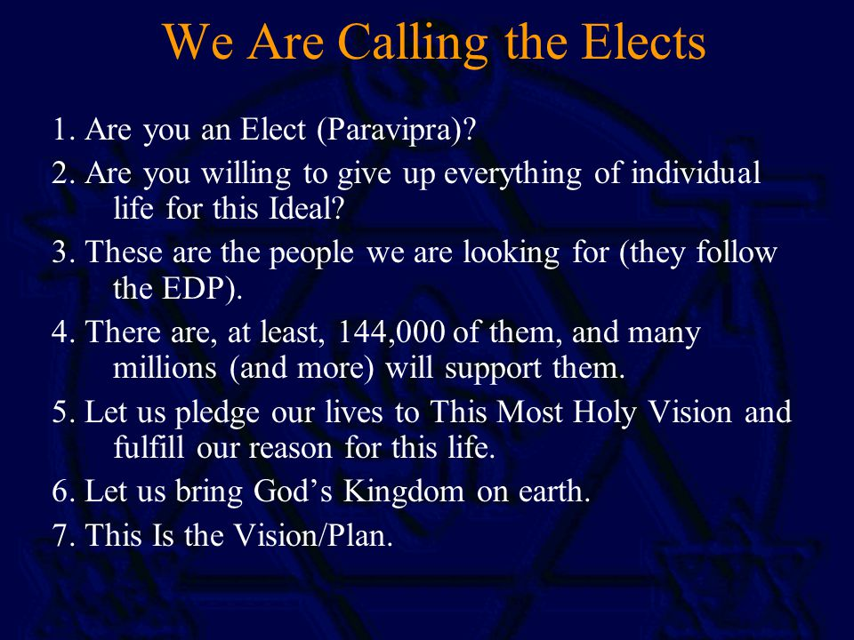 We Are Calling the Elects 1. Are you an Elect (Paravipra).