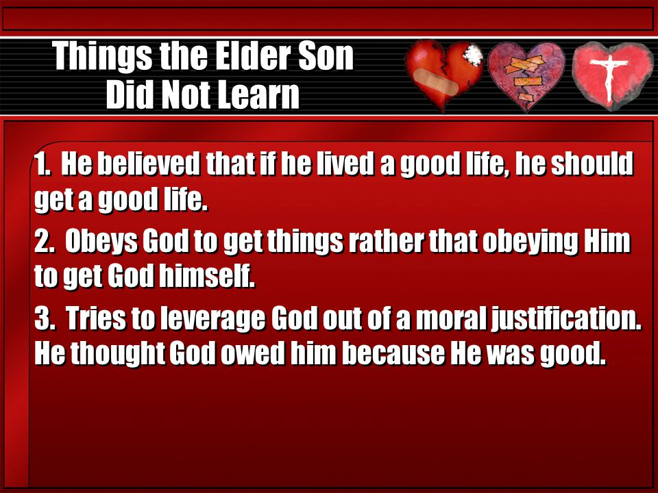 Things the Elder Son Did Not Learn 1.