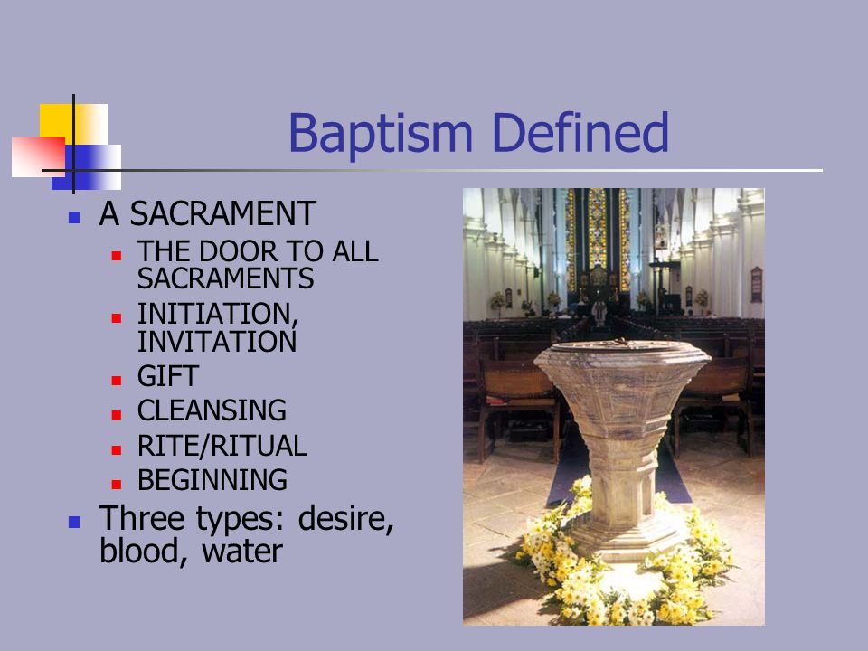 What Do You Ask Of God ' s Church.What is a Sacrament.
