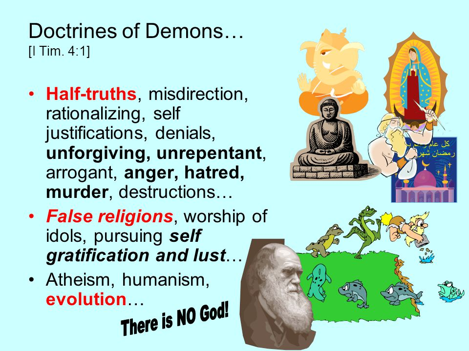 Doctrines of Demons… [I Tim.