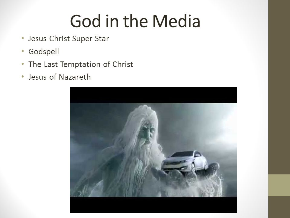 God in the Media Jesus Christ Super Star Godspell The Last Temptation of Christ Jesus of Nazareth