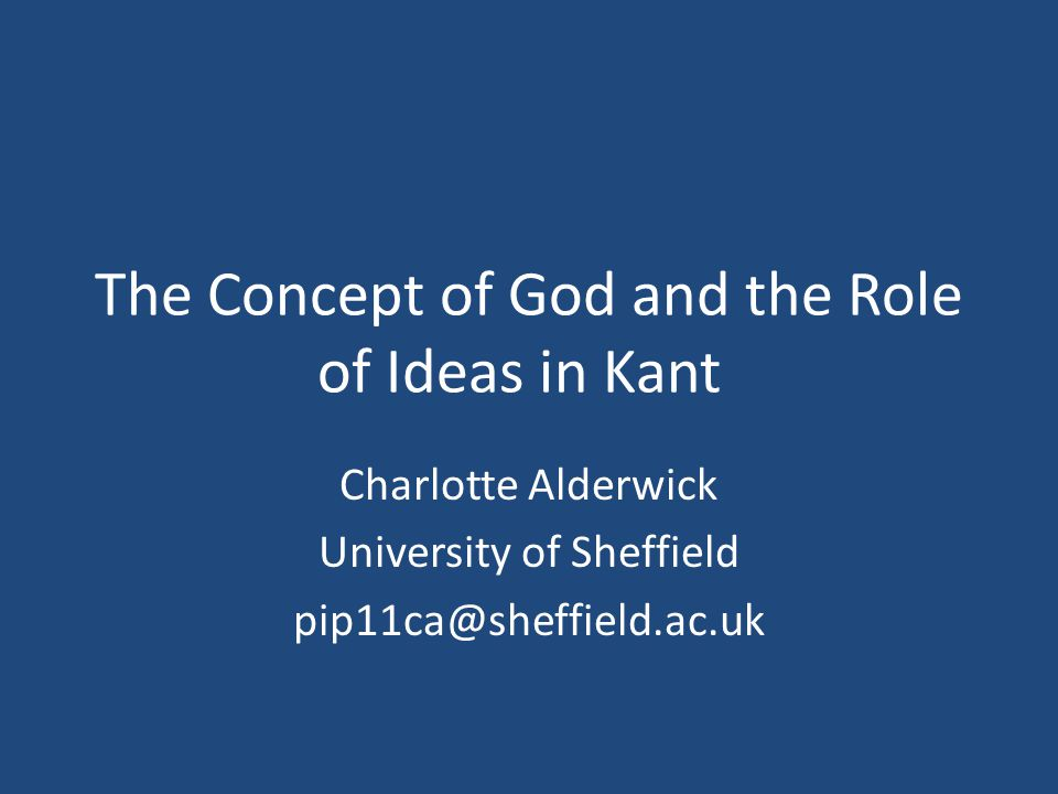 Overview....God's role in Kant's philosophy – ambiguous - what roles is this concept playing.