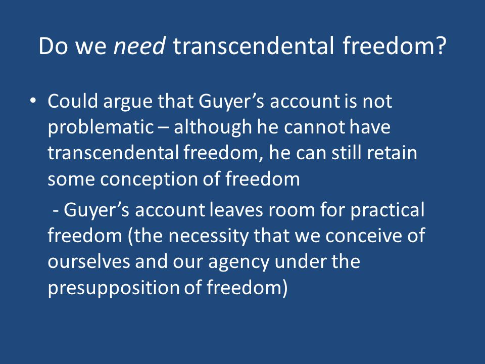 Do we need transcendental freedom.