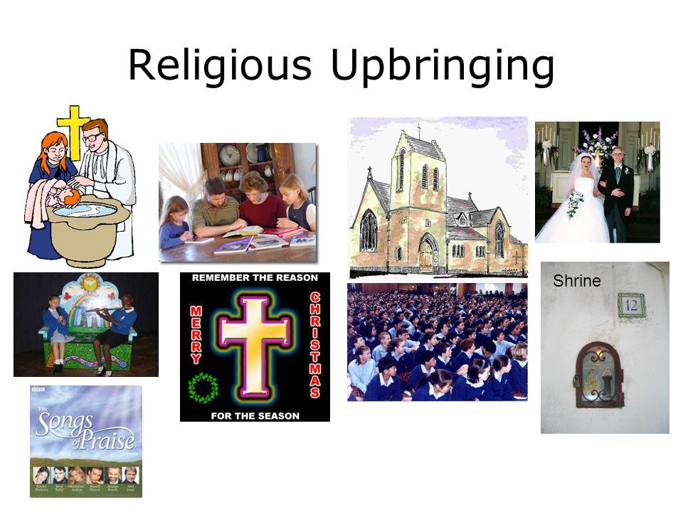Religious Upbringing Shrine