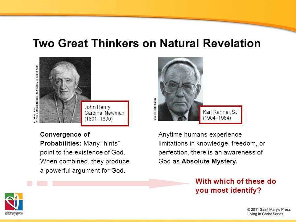 Two Great Thinkers on Natural Revelation Convergence of Probabilities: Many hints point to the existence of God.