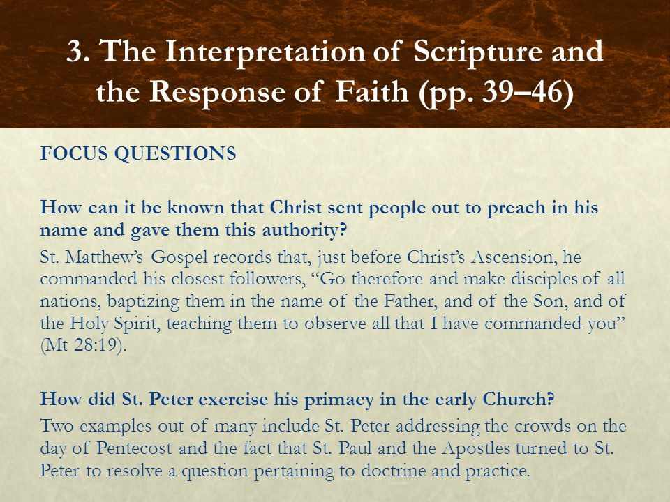 FOCUS QUESTIONS How can it be known that Christ sent people out to preach in his name and gave them this authority? St. Matthew's Gospel records that,