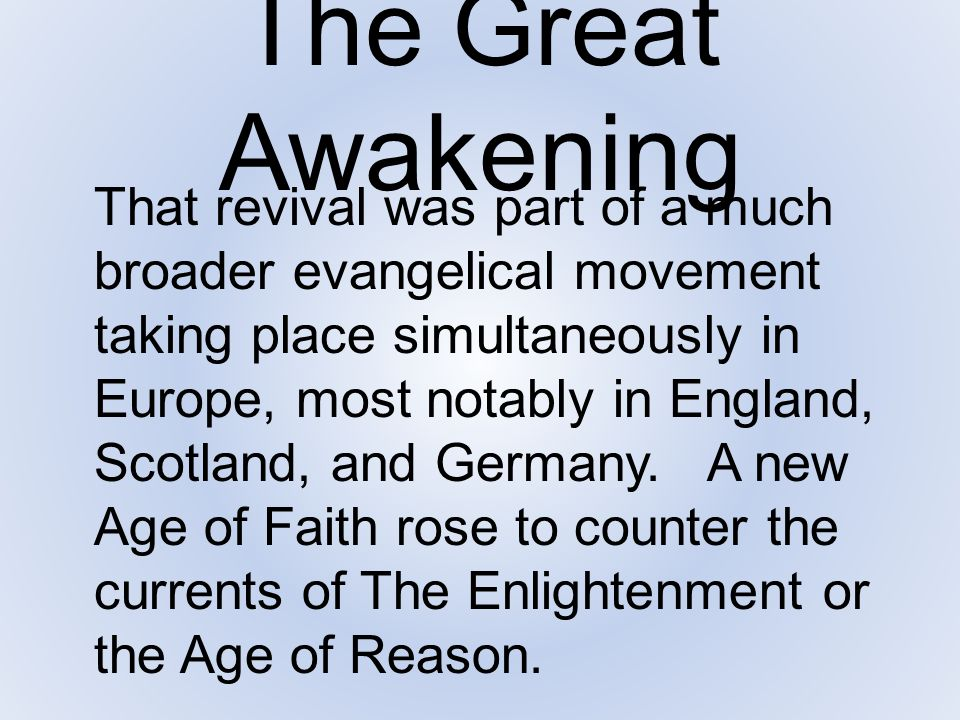 The Great Awakening The intellectual movement of which advocated reason and science as the primary basis of authority.