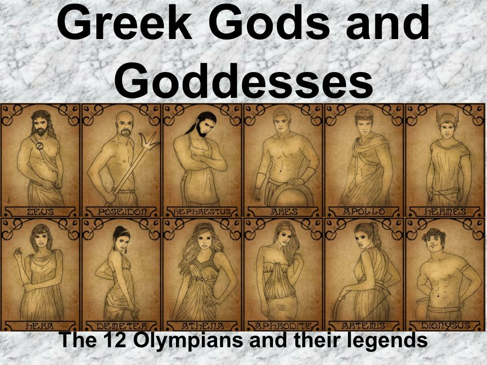 Greek Gods and Goddesses The 12 Olympians and their legends