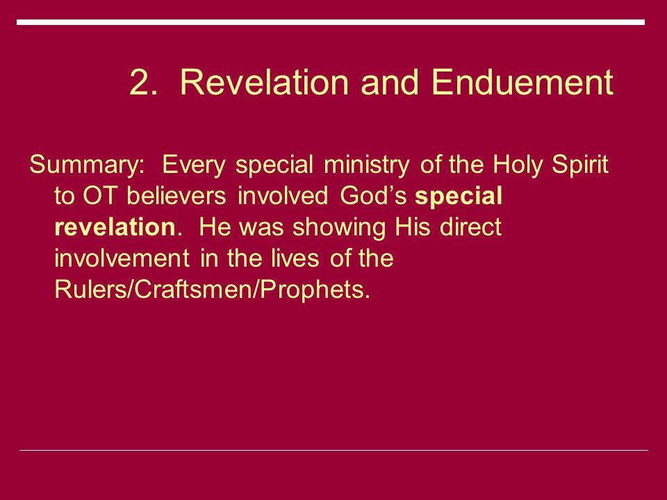 8.Future Enduement by the Spirit Summary:  We look forward to the fulfillment of Isaiah 11:2-5.