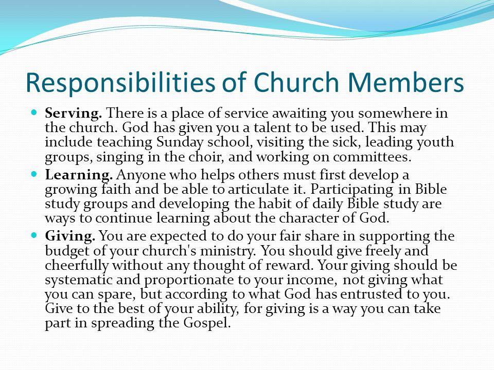 Responsibilities of Church Members Serving.