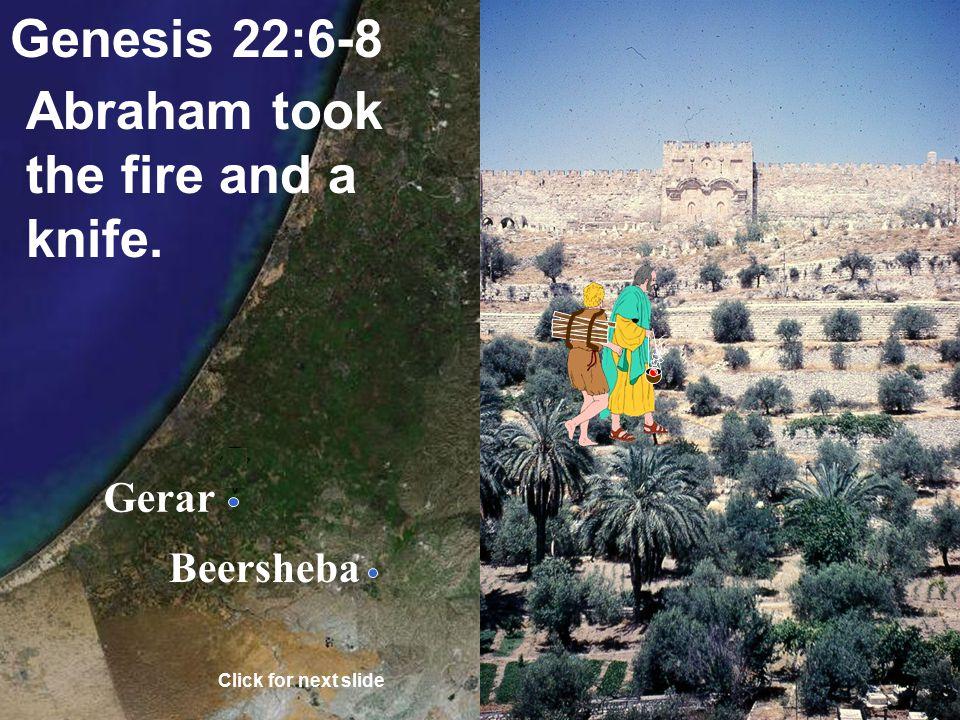 Gerar Beersheba John 19:17 Jesus carried his cross (wood). Click for next slide