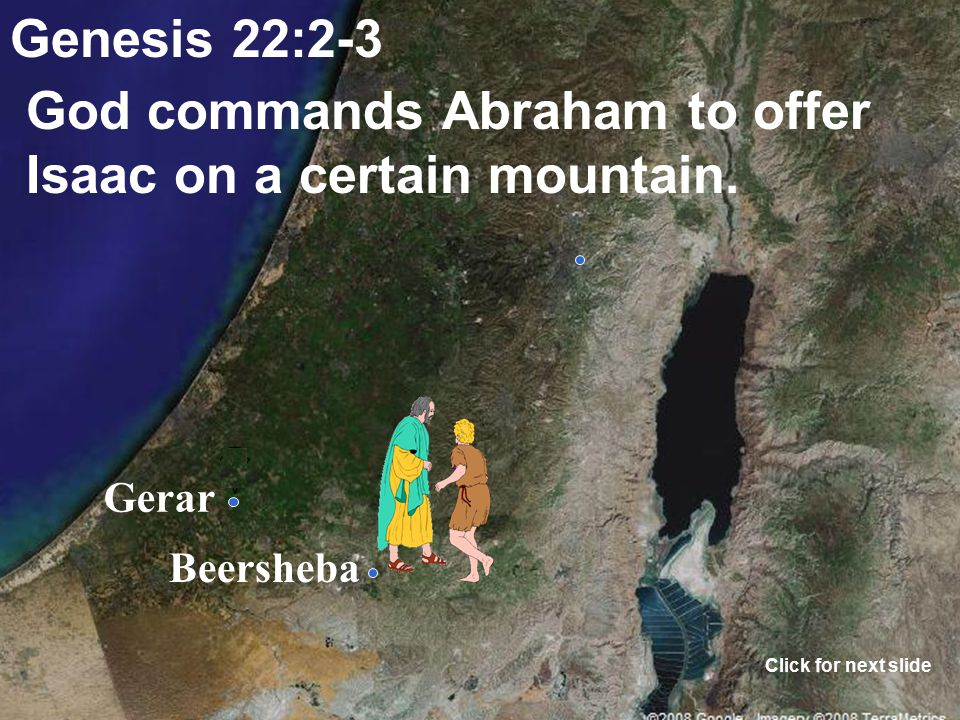 Gerar Beersheba John 3:16 God would offer his only begotten son, Jesus, as an offering for our sin. Ephesians 5:2, Hebrews 10:10-14 Click for next sli