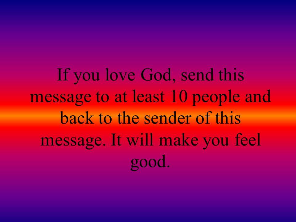God said:.... ohhh, you finally got the idea...