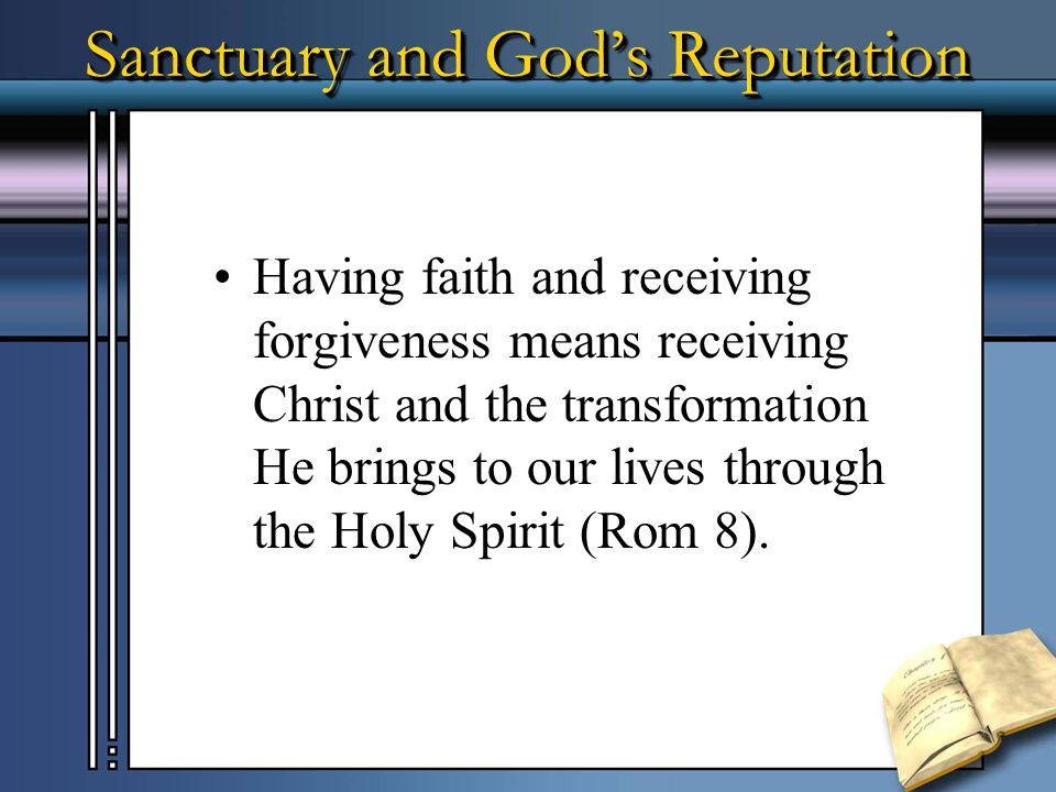 Sanctuary and God's Reputation Only God can read thoughts (see Ps 139:23; Lk 7:39-40).