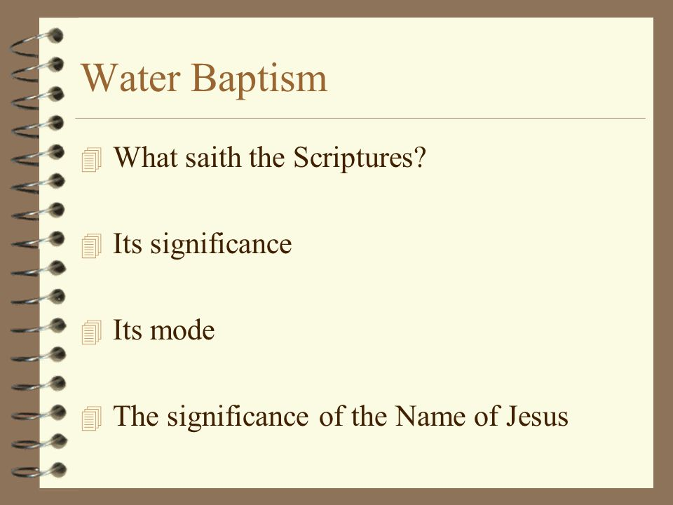 Water Baptism 4 What saith the Scriptures.