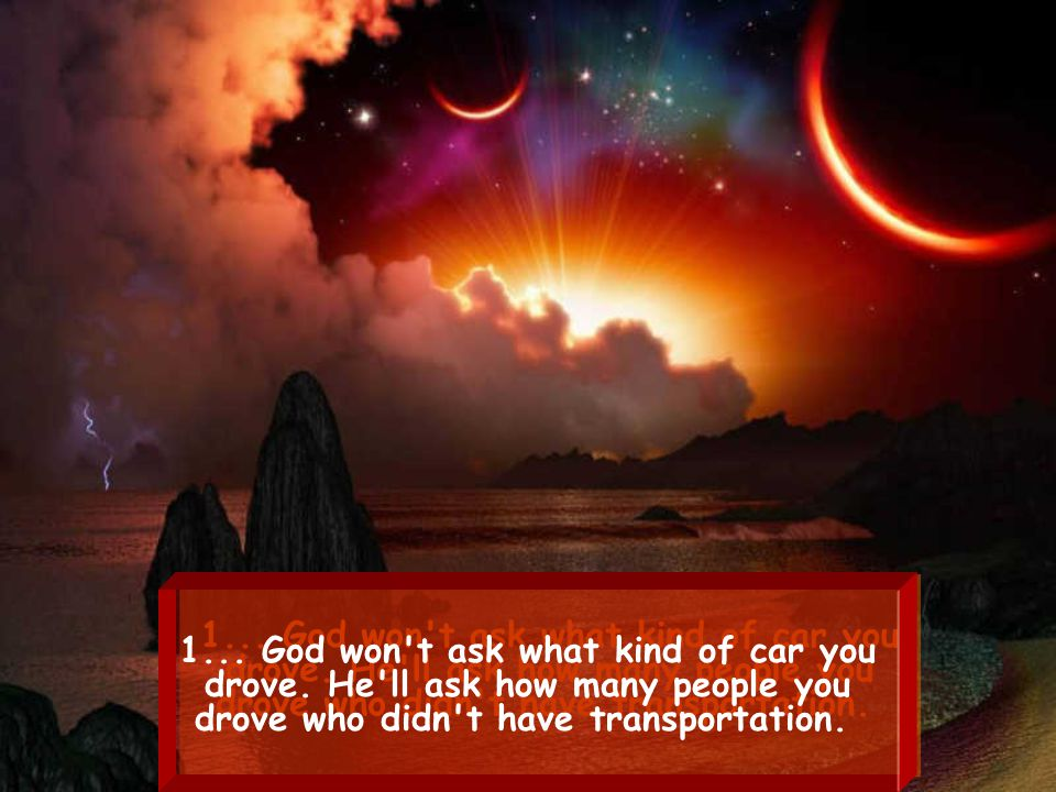 TEN THINGS GOD WON T ASK ON THAT DAY: TEN THINGS GOD WON T ASK ON THAT DAY: