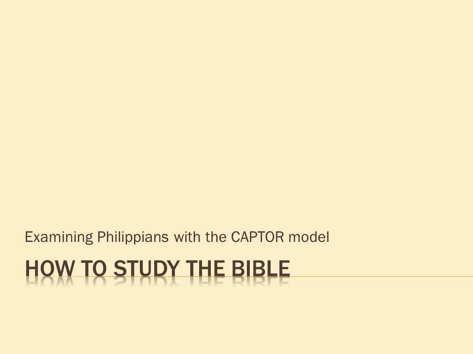 Examining Philippians with the CAPTOR model