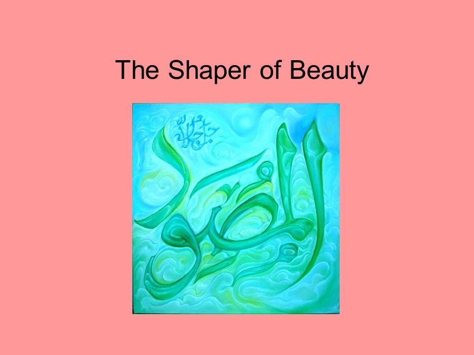 The Shaper of Beauty