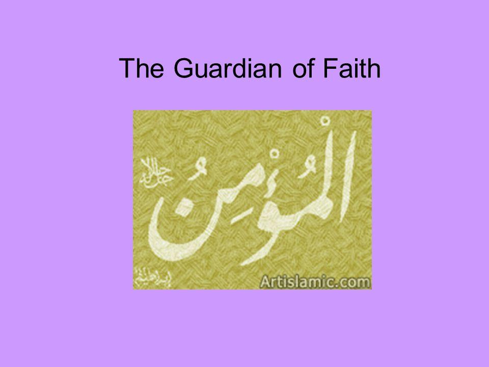 The Guardian of Faith