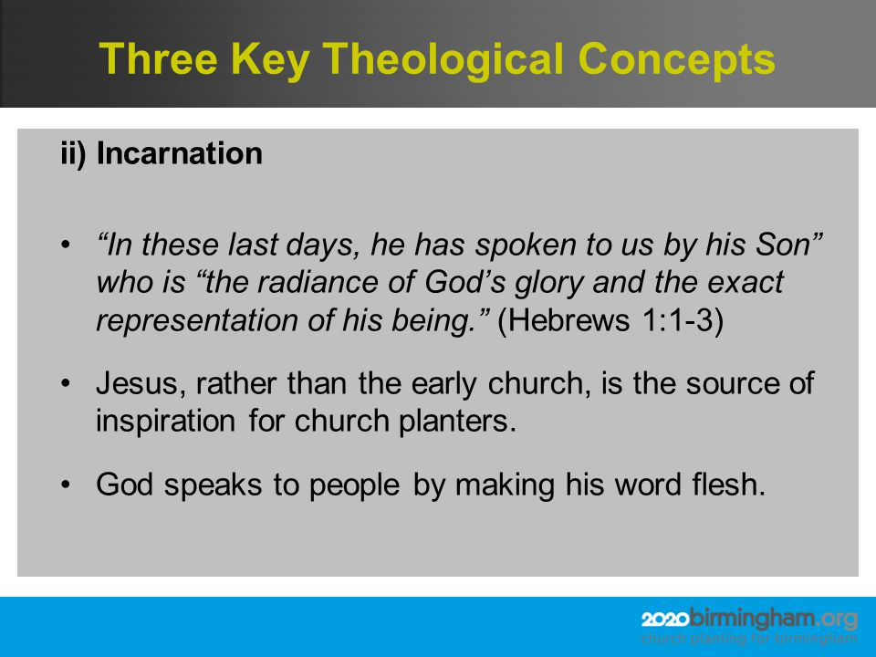 Three Key Theological Concepts iii) The Kingdom of God The church is a community, whereas the kingdom is an activity: God extending his rule throughout creation.