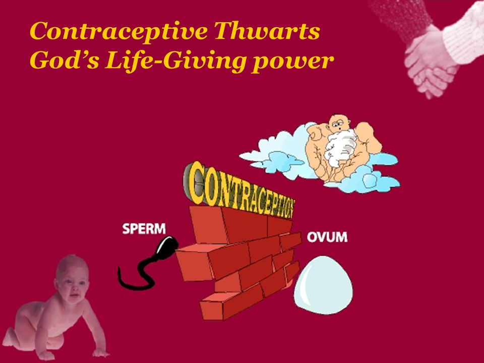 Contraceptive Thwarts God's Life-Giving power