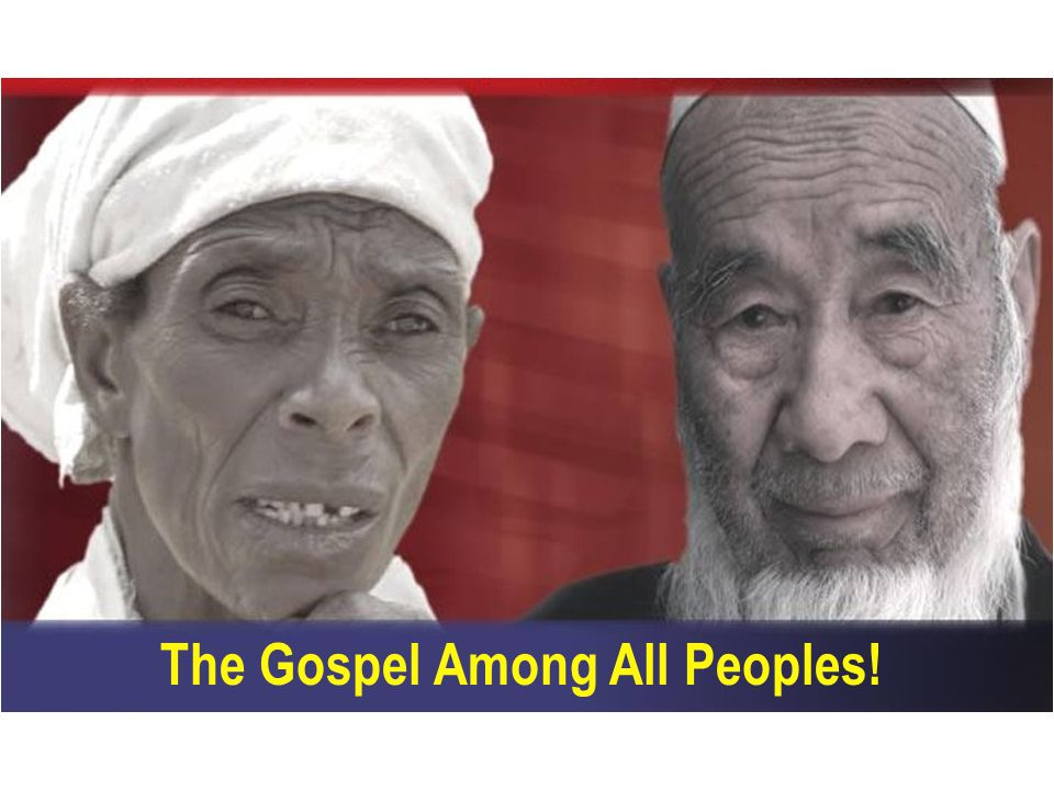 The Gospel Among All Peoples!