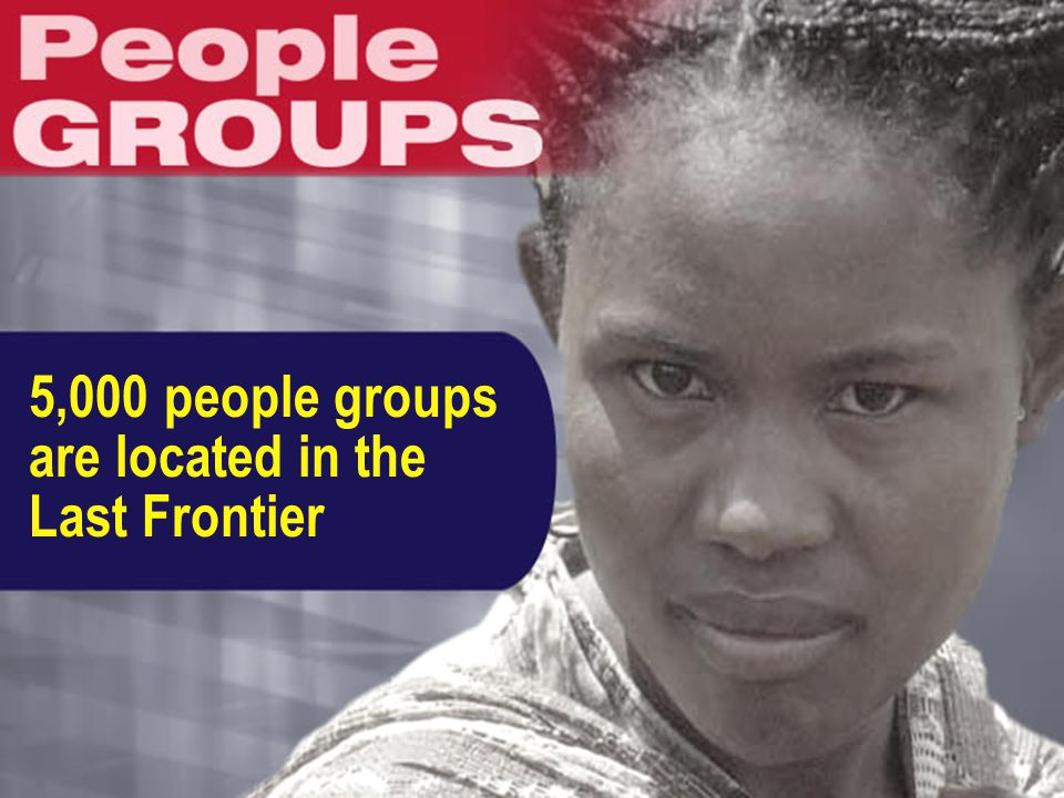 5,000 people groups are located in the Last Frontier
