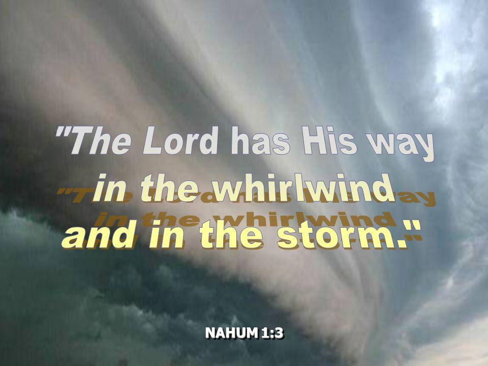 NAHUM 1:3