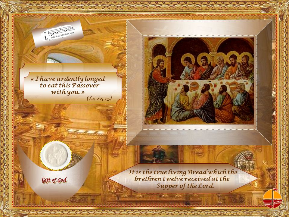 « I have ardently longed to eat this Passover with you.