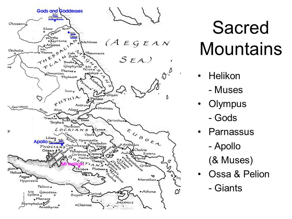 Sacred Mountains Helikon - Muses Olympus - Gods Parnassus - Apollo (& Muses) Ossa & Pelion - Giants